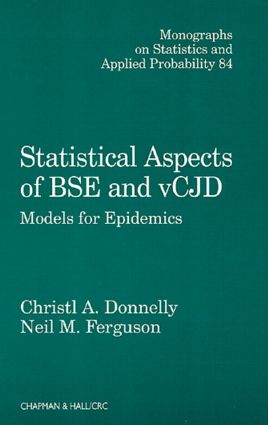 Statistical Aspects of BSE and vCJD: Models for Epidemics, 1st Edition (Hardback) book cover
