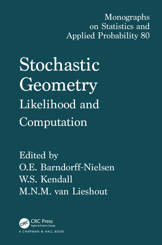 Stochastic Geometry: Likelihood and Computation, 1st Edition (Hardback) book cover