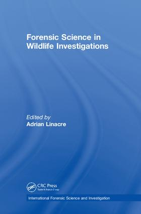 Forensic Science in Wildlife Investigations: 1st Edition (Hardback) book cover