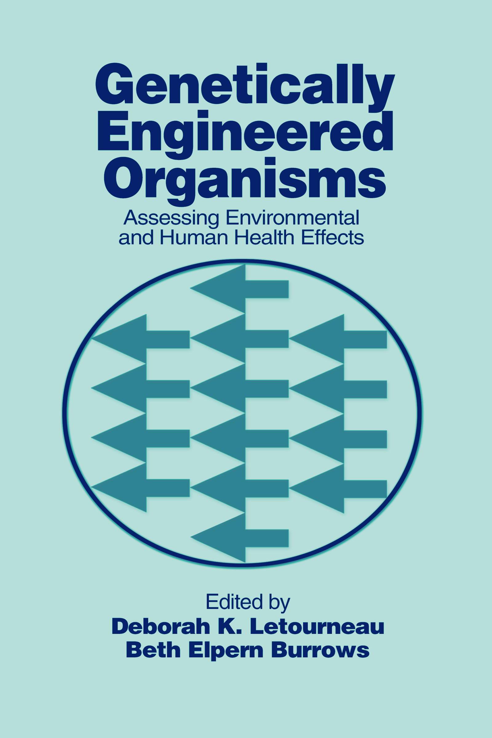 Genetically Engineered Organisms