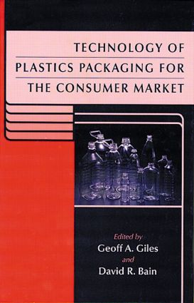 Technology of Plastics Packaging for the Consumer Market: 1st Edition (Hardback) book cover