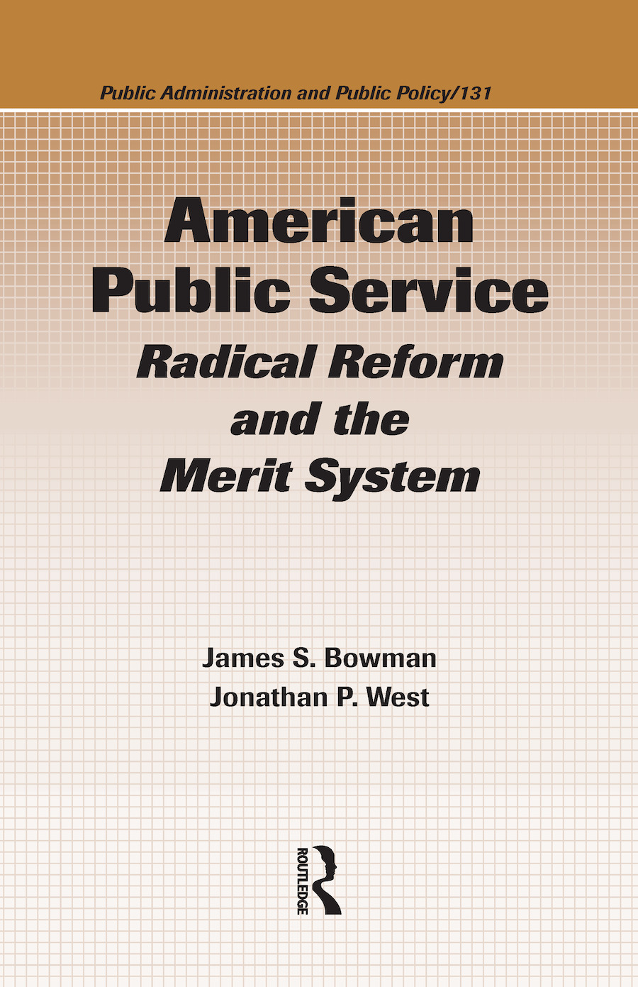 American Public Service: Radical Reform and the Merit System, 1st Edition (Hardback) book cover