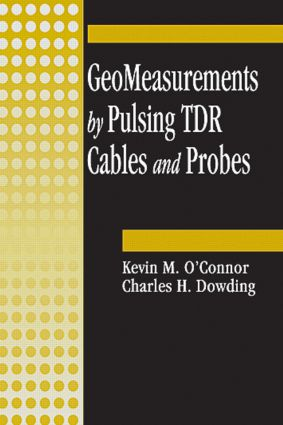 GeoMeasurements by Pulsing TDR Cables and Probes: 1st Edition (Hardback) book cover
