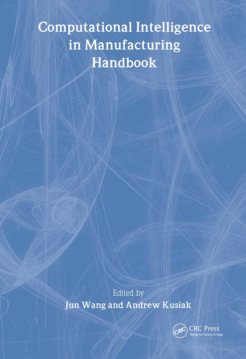 Computational Intelligence In Manufacturing Handbook book cover
