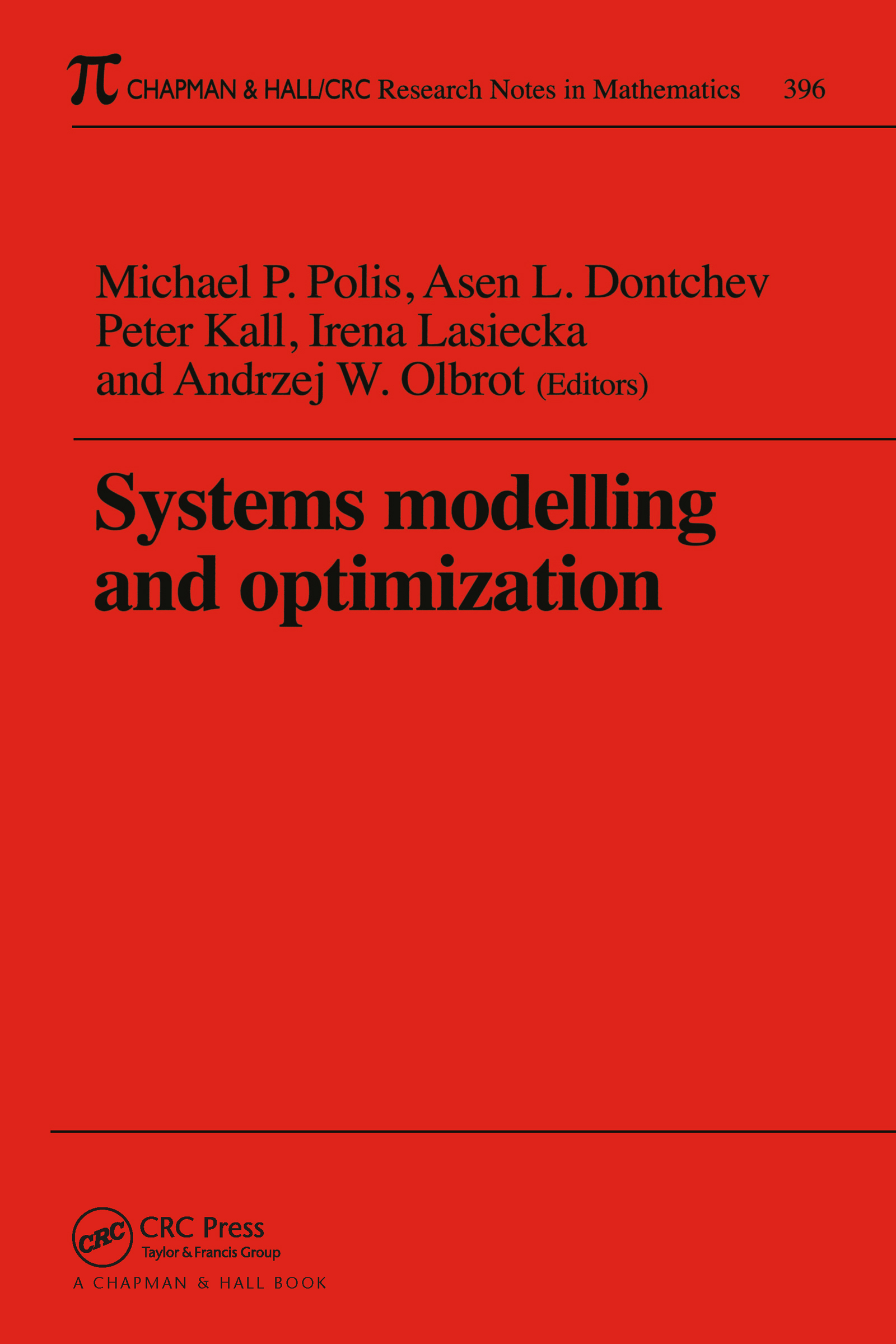 Systems Modelling and Optimization Proceedings of the 18th IFIP TC7 Conference: 1st Edition (Paperback) book cover