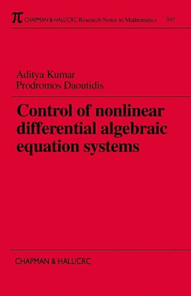 Control of Nonlinear Differential Algebraic Equation Systems with Applications to Chemical Processes: 1st Edition (Paperback) book cover