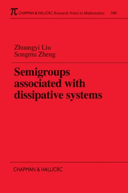 Semigroups Associated with Dissipative Systems: 1st Edition (Paperback) book cover