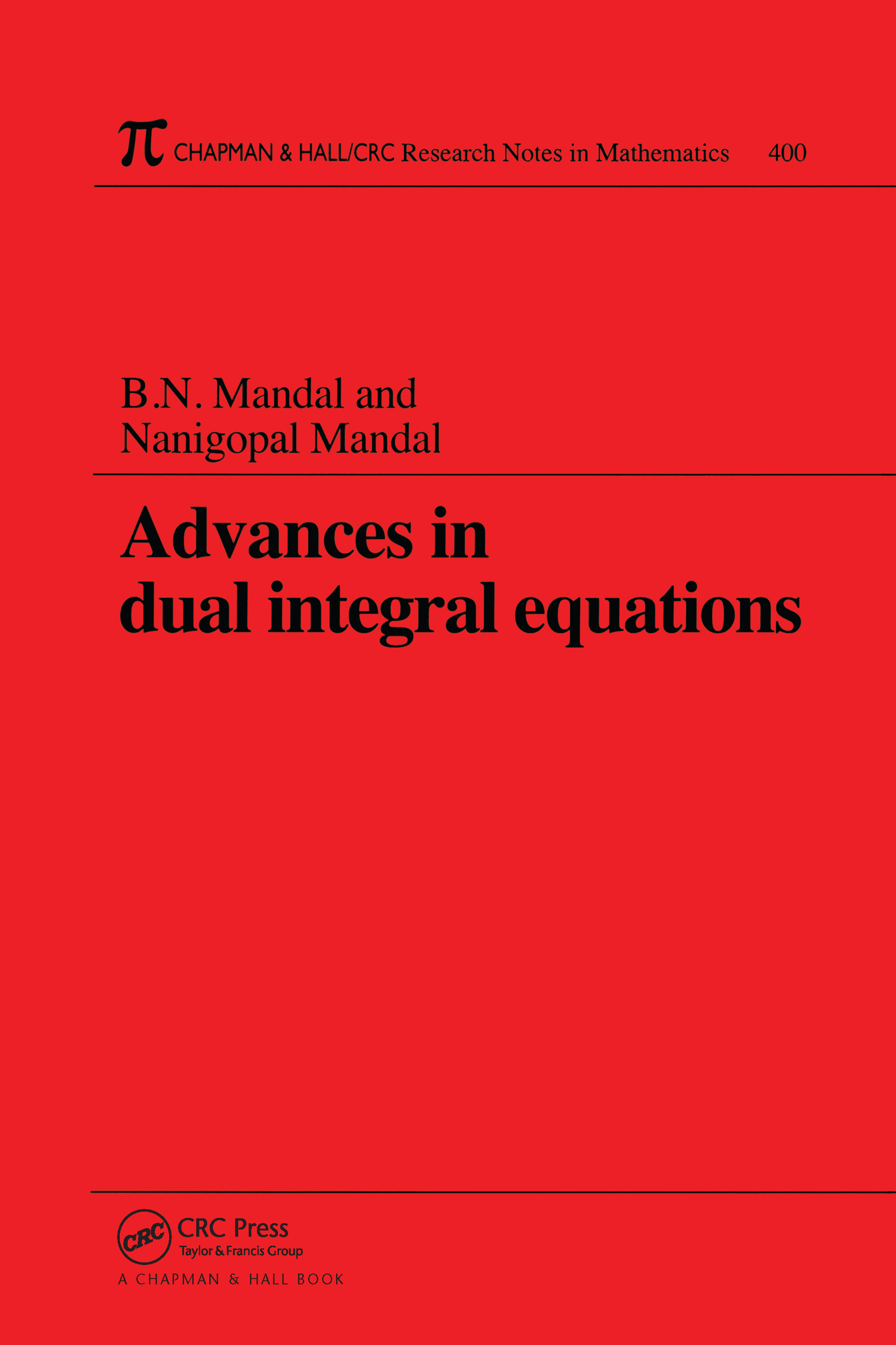 Advances in Dual Integral Equations: 1st Edition (Paperback) book cover