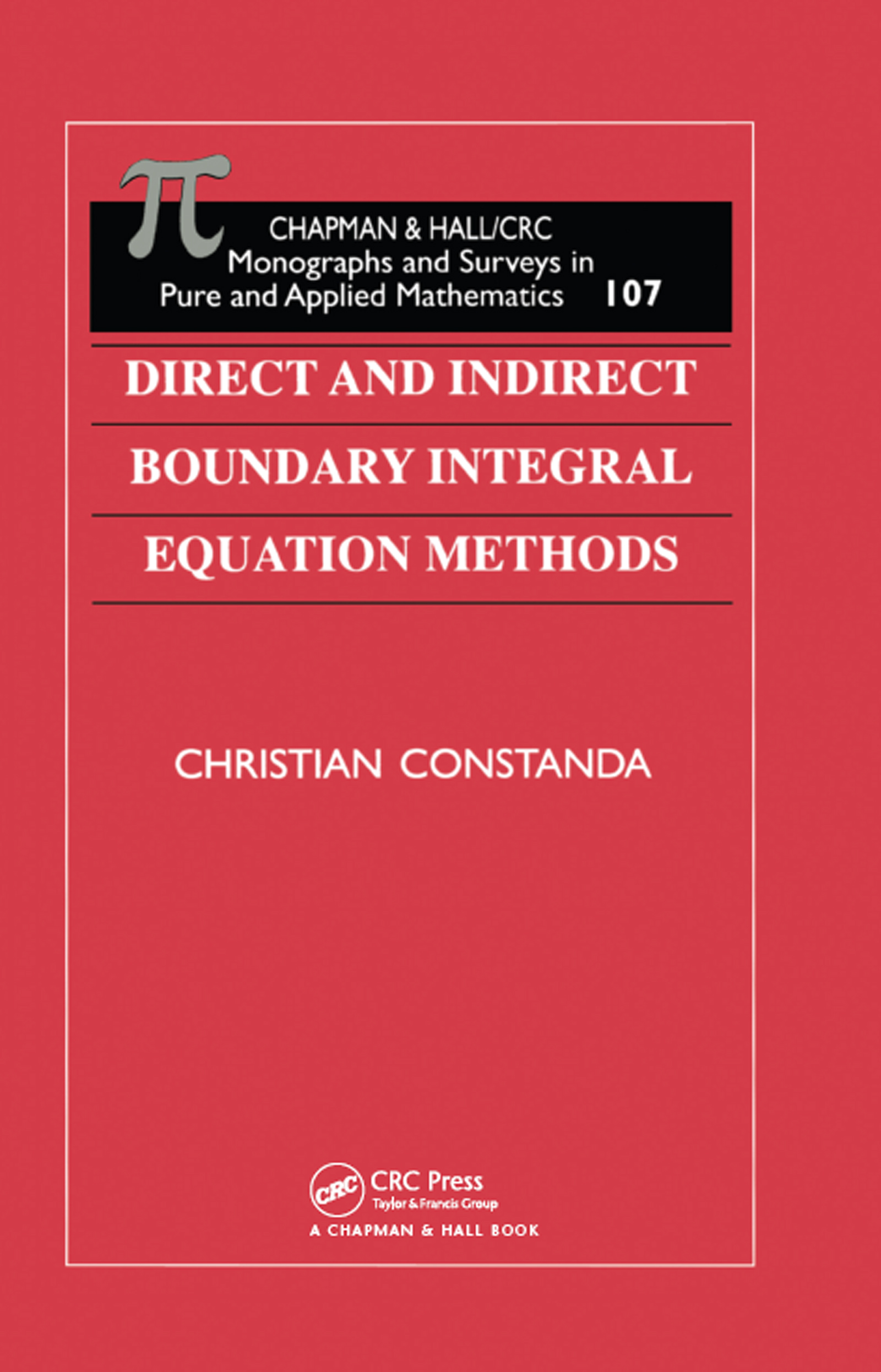 Direct and Indirect Boundary Integral Equation Methods book cover