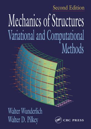 Mechanics of Structures: Variational and Computational Methods, 2nd Edition (Hardback) book cover