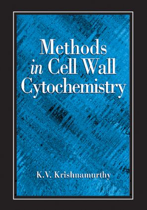 Methods in Cell Wall Cytochemistry: 1st Edition (Hardback) book cover