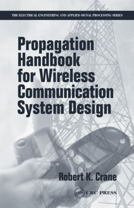 Propagation Handbook for Wireless Communication System Design book cover