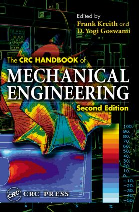 The CRC Handbook of Mechanical Engineering, Second Edition: 2nd Edition (Hardback) book cover