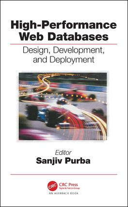 High-Performance Web Databases: Design, Development, and Deployment, 1st Edition (Hardback) book cover