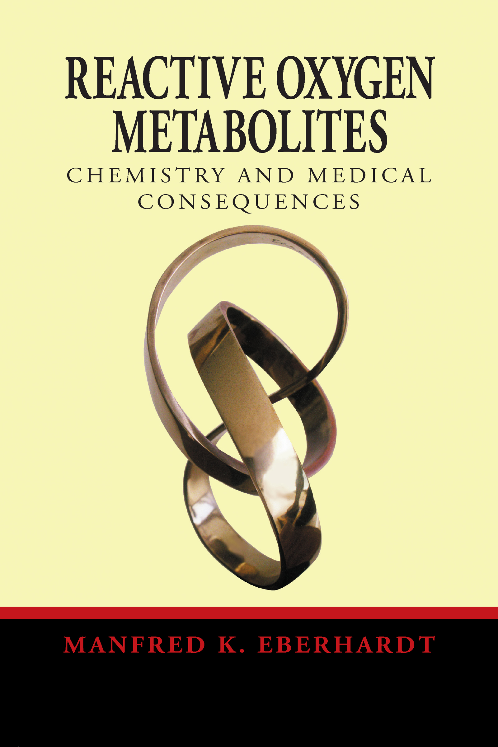 Reactive Oxygen Metabolites: Chemistry and Medical Consequences, 1st Edition (Hardback) book cover