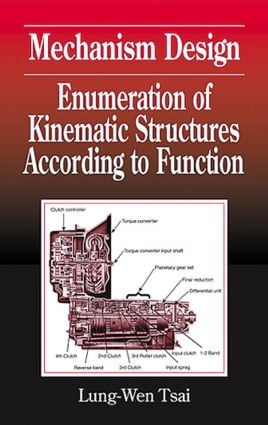 Mechanism Design: Enumeration of Kinematic Structures According to Function, 1st Edition (Hardback) book cover
