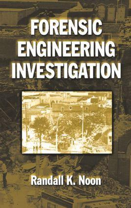 Forensic Engineering Investigation: 1st Edition (Hardback) book cover