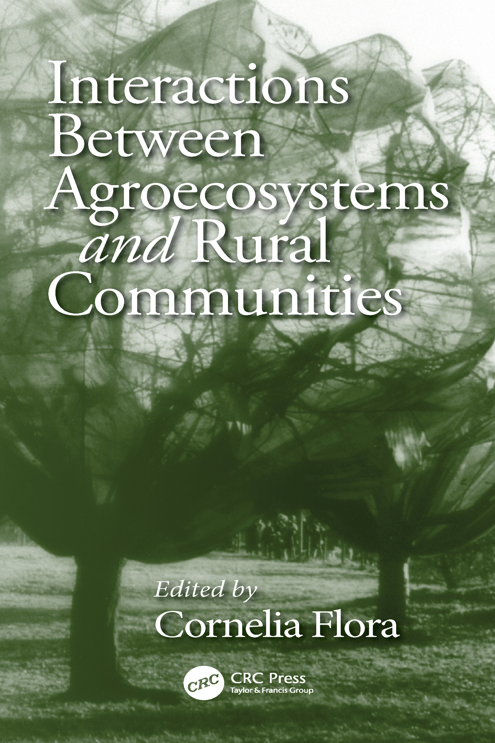 Interactions Between Agroecosystems and Rural Communities book cover
