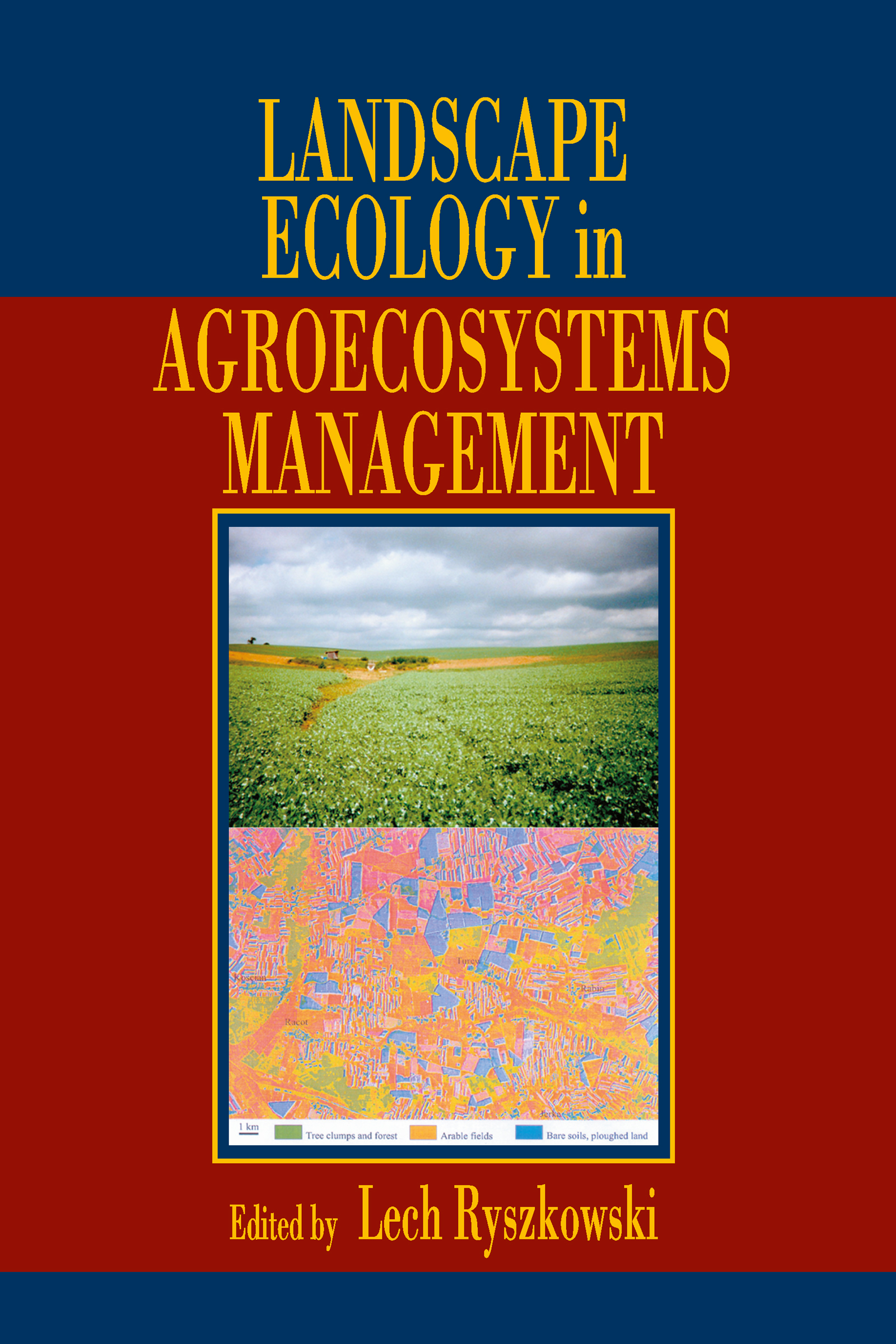 Landscape Ecology in Agroecosystems Management (Hardback) book cover