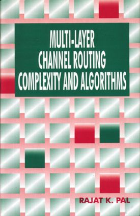 Multi-Layer Channel Routing: Complexity and Algorithms, 1st Edition (Hardback) book cover