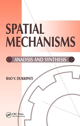 Spatial Mechanisms: Analysis and Systems, 1st Edition (Hardback) book cover