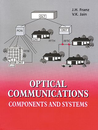 Optical Communications: Components and Systems, 1st Edition (Hardback) book cover