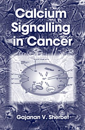 Calcium Signalling in Cancer: 1st Edition (Hardback) book cover