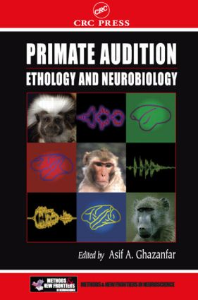 Primate Audition: Ethology and Neurobiology, 1st Edition (Hardback) book cover