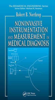 Noninvasive Instrumentation and Measurement in Medical Diagnosis: 1st Edition (Hardback) book cover