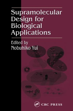 Supramolecular Design for Biological Applications: 1st Edition (Hardback) book cover