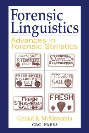 Forensic Linguistics: Advances in Forensic Stylistics, 1st Edition (Hardback) book cover