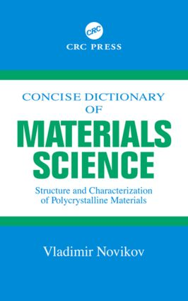 Concise Dictionary of Materials Science: Structure and Characterization of Polycrystalline Materials, 1st Edition (Hardback) book cover