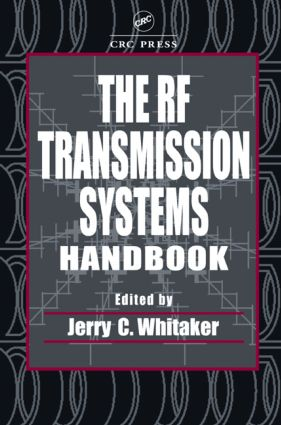 The RF Transmission Systems Handbook: 1st Edition (Hardback) book cover