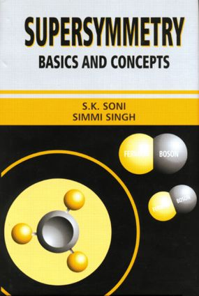 Supersymmetry: Basics and Concepts, 1st Edition (Hardback) book cover