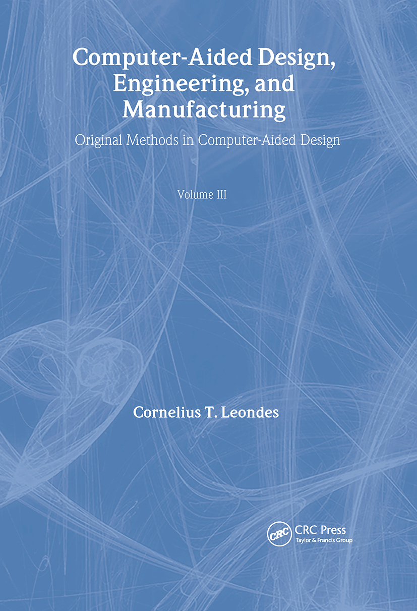 Computer-Aided Design, Engineering, and Manufacturing: Systems Techniques and Applications, Volume III, Operational Methods in Computer-Aided Design, 1st Edition (Hardback) book cover