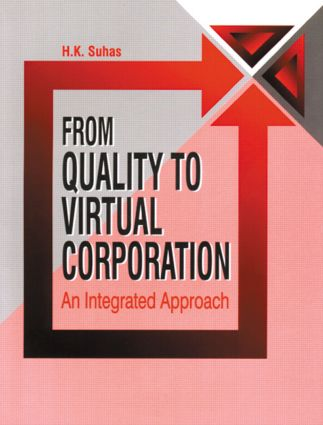 From Quality to Virtual Corporation: An Integrated Approach, 1st Edition (Hardback) book cover