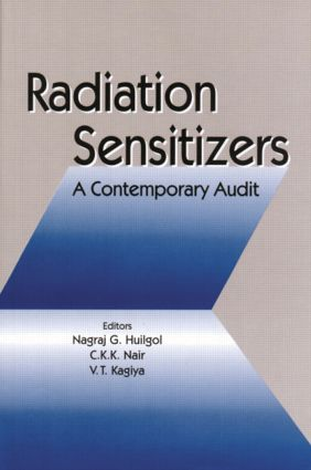 Radiation Sensitizers: A Contemporary Audit, 1st Edition (Hardback) book cover