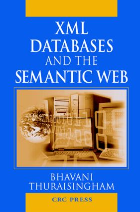 XML Databases and the Semantic Web: 1st Edition (Hardback) book cover