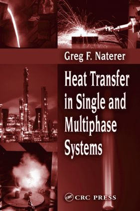 Heat Transfer in Single and Multiphase Systems book cover