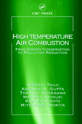 High Temperature Air Combustion: From Energy Conservation to Pollution Reduction book cover