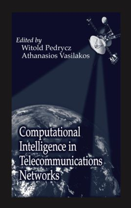 Computational Intelligence in Telecommunications Networks: 1st Edition (Hardback) book cover