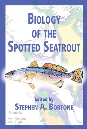 Biology of the Spotted Seatrout: 1st Edition (Hardback) book cover