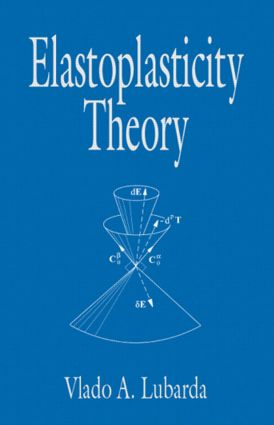 Elastoplasticity Theory: 1st Edition (Hardback) book cover