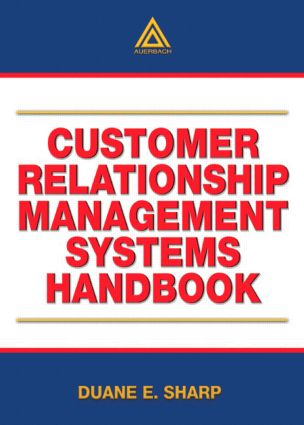 Customer Relationship Management Systems Handbook: 1st Edition (Paperback) book cover