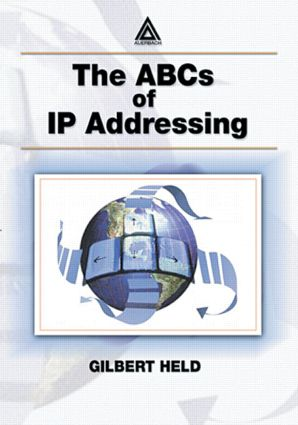 The ABCs of IP Addressing: 1st Edition (Paperback) book cover