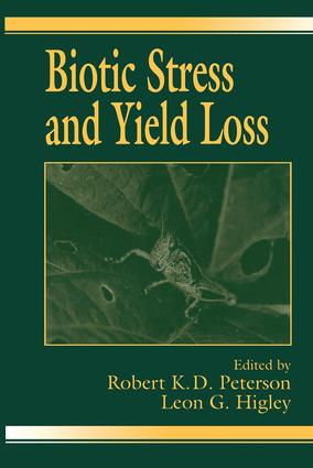 Biotic Stress and Yield Loss: 1st Edition (Hardback) book cover
