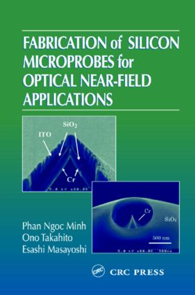 Fabrication of Silicon Microprobes for Optical Near-Field Applications: 1st Edition (Hardback) book cover