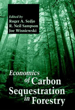 Economics of Carbon Sequestration in Forestry: 1st Edition (Hardback) book cover