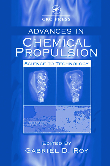 Advances in Chemical Propulsion: Science to Technology book cover