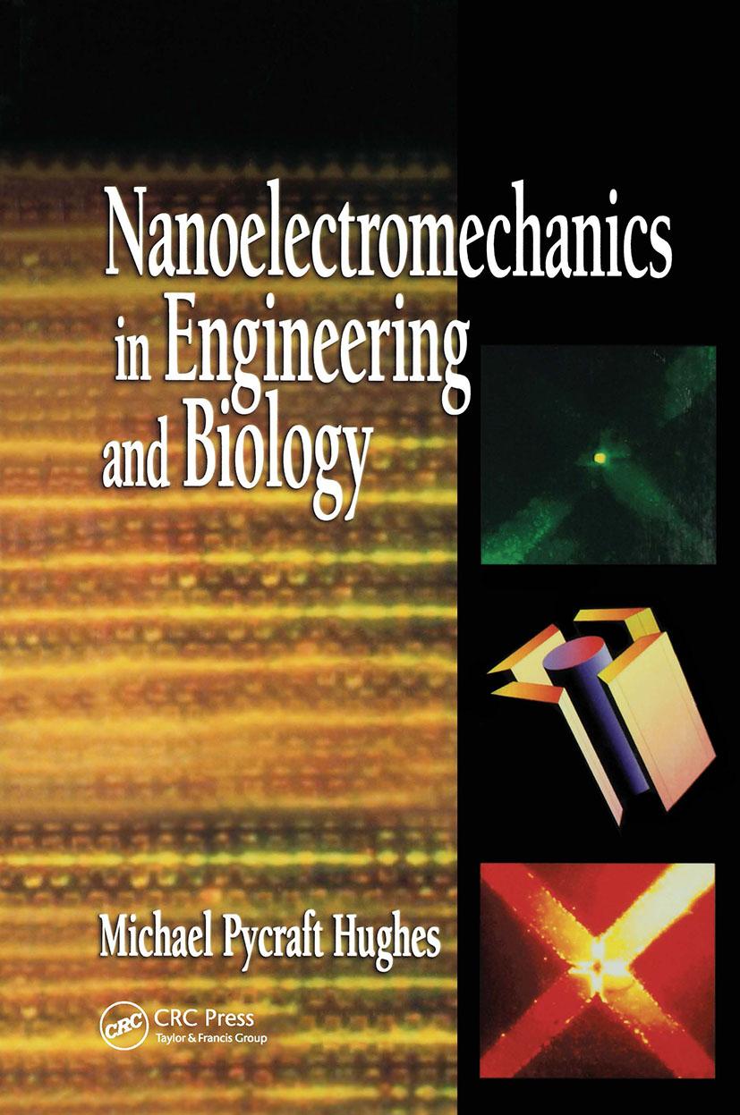 Nanoelectromechanics in Engineering and Biology: 1st Edition (Hardback) book cover